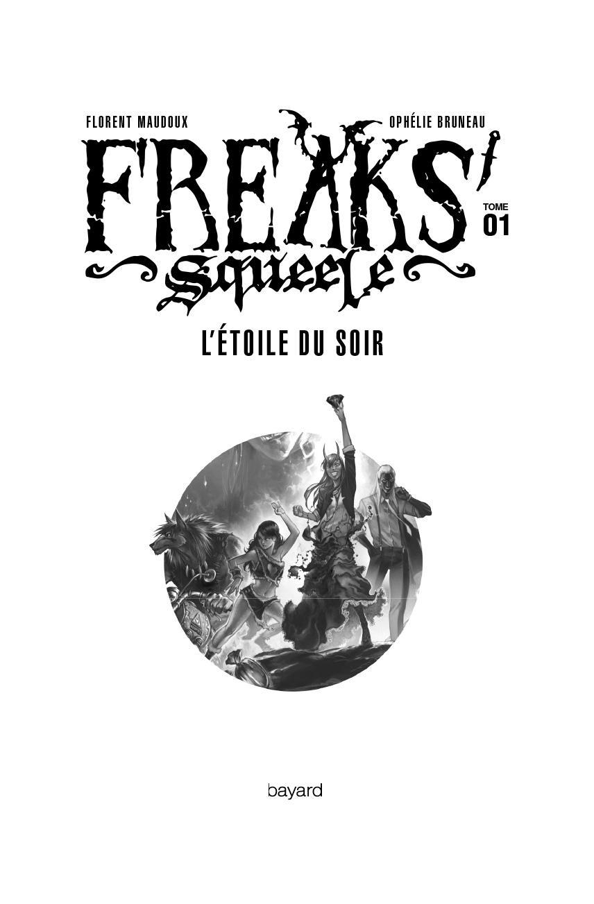 Freaks' Squeele L'étoile du soir