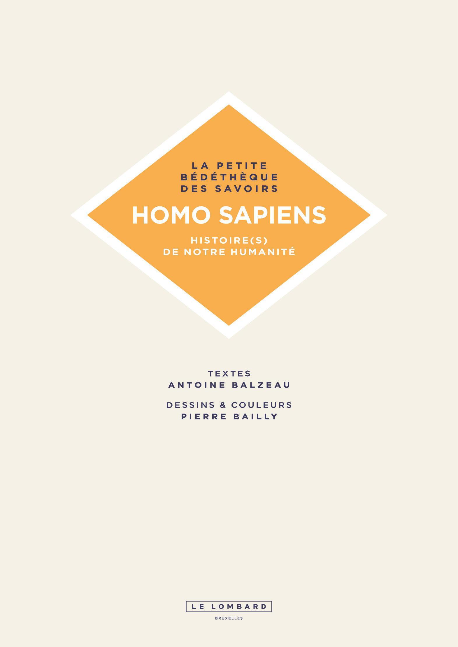 Homo Sapiens. Histoire(s) de notre humanité.