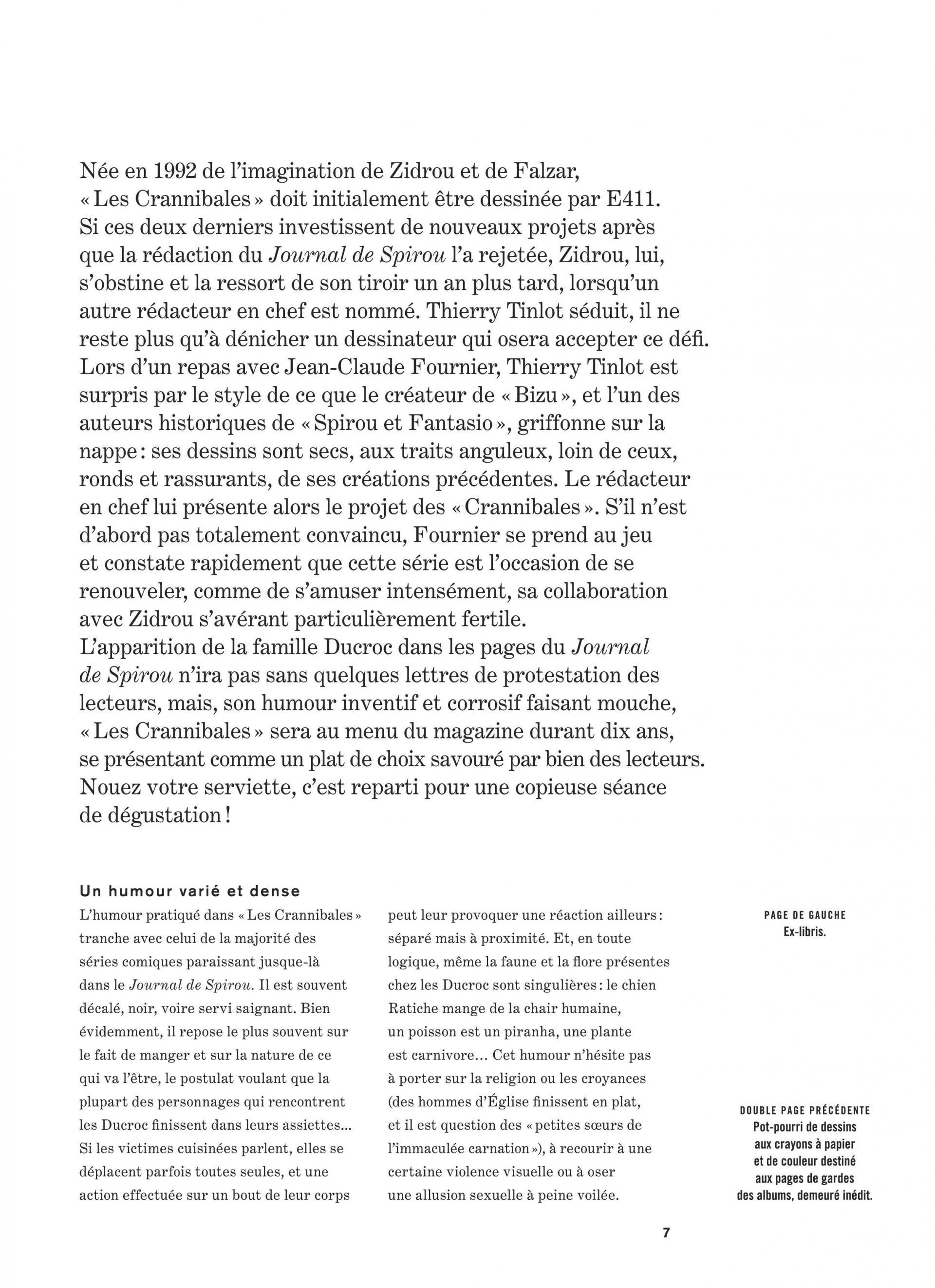 Les Crannibales (intégrale) 2000 - 2005