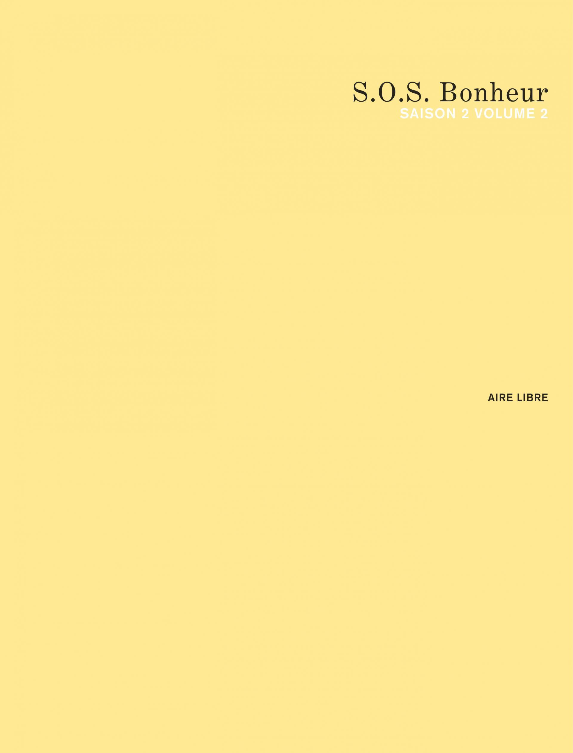 S.O.S. Bonheur Saison 2 2/2