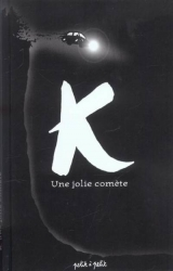 couverture de l'album K, une jolie comète