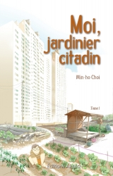 page album Moi, jardinier citadin Vol.1