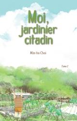 page album Moi, jardinier citadin Vol.2