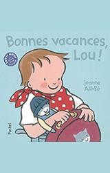 couverture de l'album Bonnes vacances, Lou !