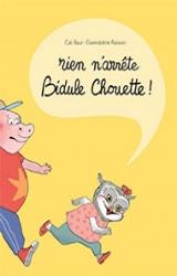 couverture de l'album Rien n'arrête Bidule Chouette !