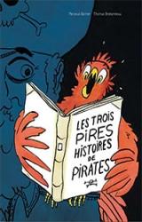 couverture de l'album Les Trois Pires Histoires de pirates