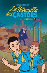 page album La Patrouille des Castors  Intégrale T.1