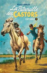 page album La Patrouille des Castors  Intégrale T.3