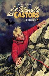 page album La Patrouille des Castors  Intégrale T.4