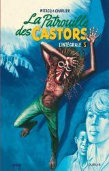 page album La Patrouille des Castors  Intégrale T.5