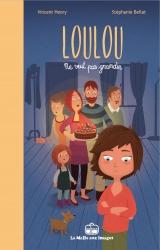 couverture de l'album Loulou ne veut pas grandir