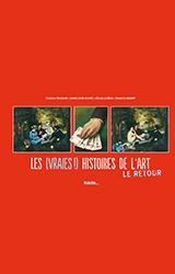 page album Les (Vraies !) Histoires de l'Art Le retour