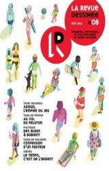 couverture de l'album La Revue Dessinée n°8