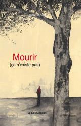 couverture de l'album Mourir (ça n'existe pas)