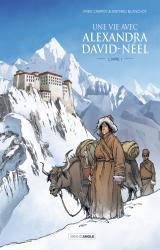 couverture de l'album Une Vie avec Alexandra David-Neel T.1