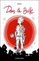 couverture de l'album Dans ta bulle