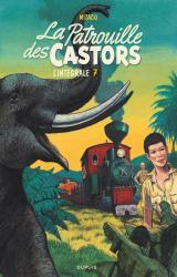 page album La Patrouille des Castors  Intégrale T.7