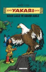page album Yakari sous l'aile de Grand Aigle (compil animaux)