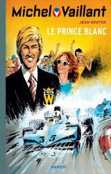 page album Michel Vaillant (rééd. Dupuis) - 30 Le Prince Blanc