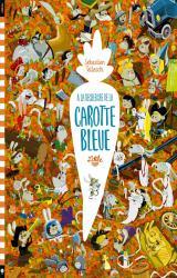 page album A la Recherche de la Carotte Bleue