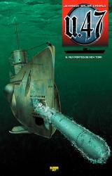 couverture de l'album U-47 T.05 aux Portes de New-York (Bd+Doc) + Ex-Libris N/Signe