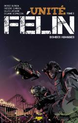 couverture de l'album Unite Felin T.05 - Humaines Bombes - Ex-Libris N/Signe