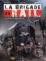 couverture de l'album La Brigade du Rail T.01 - le Tueur du Lyon-Geneve - Ex-Libris N/Signe