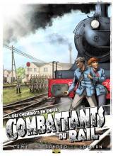 couverture de l'album Combattants du Rail T.02 - des Cheminots en Enfer - Bd N/Signe