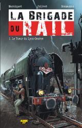 couverture de l'album La Brigade du Rail T.01 - le Tueur du Lyon-Geneve