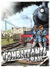 couverture de l'album Combattants du Rail T.02 - des Cheminots en Enfer