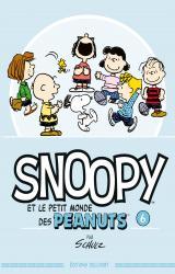 page album Snoopy Et Le Petit Monde Des Peanuts T.6