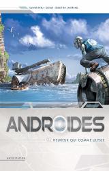 couverture de l'album Androïdes T.2 - Heureux qui comme Ulysse