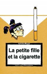 couverture de l'album La petite fille et la cigarette