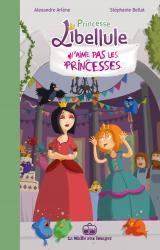 couverture de l'album Princesse Libellule n'aime pas les princesses !