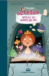couverture de l'album Princesse Libellule déteste les contes de fées