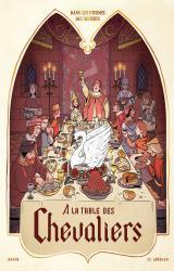page album À la table des chevaliers