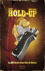 couverture de l'album Hold-up, La BD dont vous êtes le héros