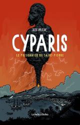 couverture de l'album Cyparis  - Le prisonnier de Saint-Pierre
