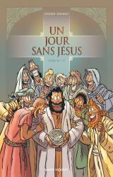 page album Un jour sans Jésus T.6