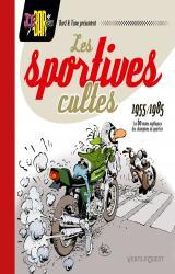 couverture de l'album Les 60 motos mythiques des champions de quartier