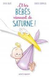 couverture de l'album Et les bébés viennent de Saturne