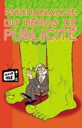 couverture de l'album Psychanalyse du Héros de publicité
