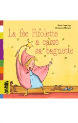 couverture de l'album La fée Fifolette a cassé sa baguette