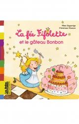 couverture de l'album La fée Fifolette et le gâteau Bonbon