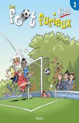 couverture de l'album Les Foot Furieux Kids - T.3