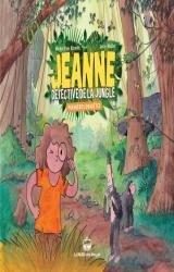 couverture de l'album Jeanne, détective de la jungle