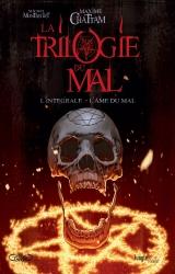 page album La Trilogie du Mal Intégrale