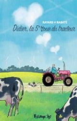 couverture de l'album Didier, la 5e roue du tracteur
