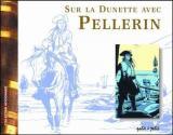 couverture de l'album Sur la dunette avec Pellerin