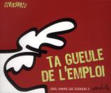 couverture de l'album Ta gueule de l'emploi